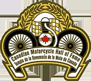 Canadian Motorcycle Hall of Fame | Temple de la Renommée de la Moto du Canada